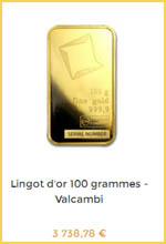Comment choisir un lingot de 100 grammes d'or (ici le modèle de Valcambi) ?